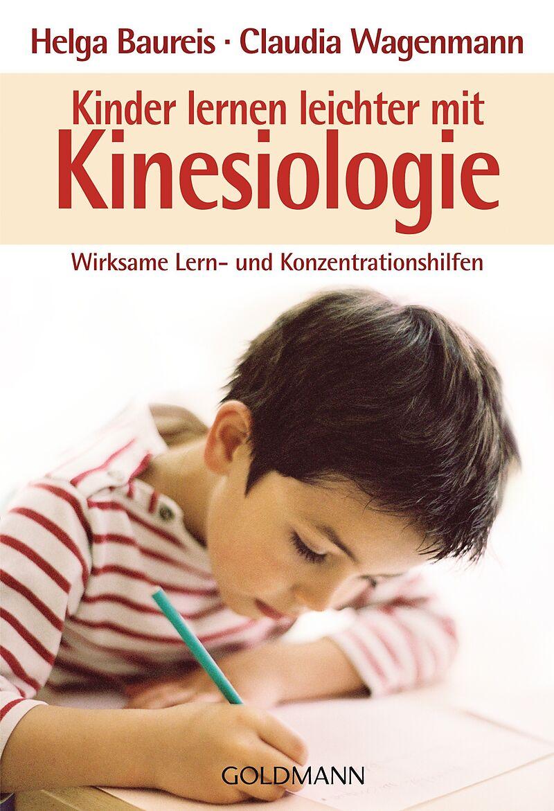 Kinder lernen leichter mit Kinesiologie [Versione tedesca]