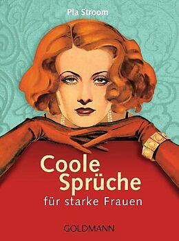 Coole Sprüche für starke Frauen [Versione tedesca]