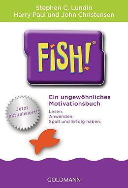 Kartonierter Einband Fish! von Stephen C. Lundin, Harry Paul, John Christensen