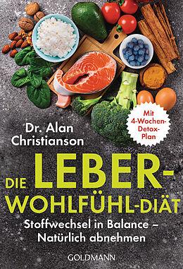 Kartonierter Einband Die Leber-Wohlfühl-Diät von Alan Christianson