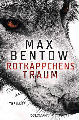 Kartonierter Einband Rotkäppchens Traum von Max Bentow