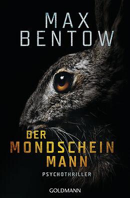 Kartonierter Einband Der Mondscheinmann von Max Bentow