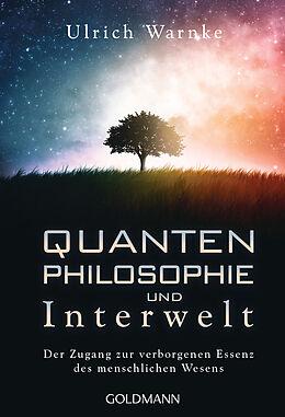 Kartonierter Einband Quantenphilosophie und Interwelt von Ulrich Warnke