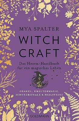 Kartonierter Einband Witchcraft von Mya Spalter