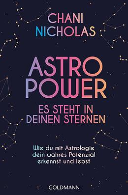 Kartonierter Einband Astro-Power - Es steht in deinen Sternen von Chani Nicholas