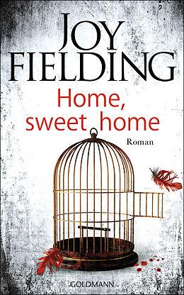 Fester Einband Home, sweet home von Joy Fielding