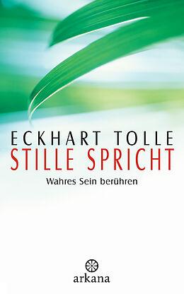 Fester Einband Stille spricht von Eckhart Tolle