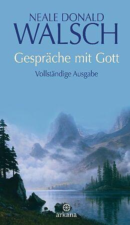 Fester Einband Gespräche mit Gott von Neale Donald Walsch