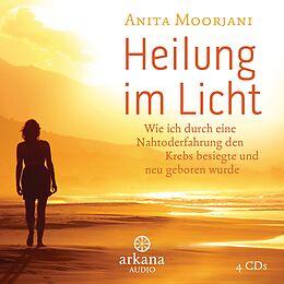 Audio CD (CD/SACD) Heilung im Licht von Anita Moorjani