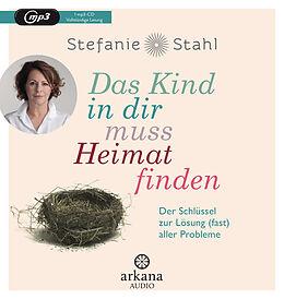 Audio CD (CD/SACD) Das Kind in dir muss Heimat finden von Stefanie Stahl