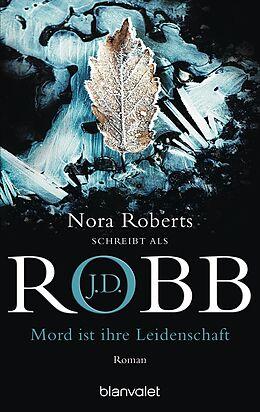 Taschenbuch Mord ist ihre Leidenschaft von J.D. Robb