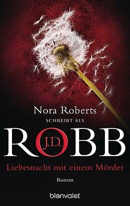 Taschenbuch Liebesnacht mit einem Mörder von J.D. Robb