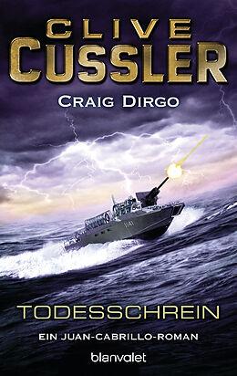 Kartonierter Einband Todesschrein von Clive Cussler, Craig Dirgo