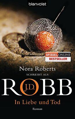 Taschenbuch In Liebe und Tod von J.D. Robb