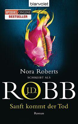 Taschenbuch Sanft kommt der Tod von J.D. Robb