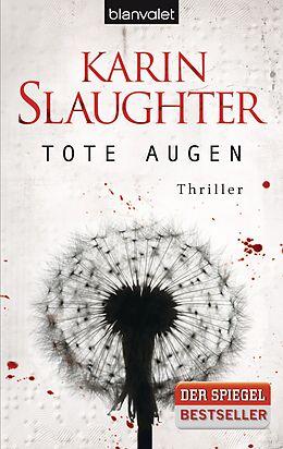 Kartonierter Einband Tote Augen von Karin Slaughter