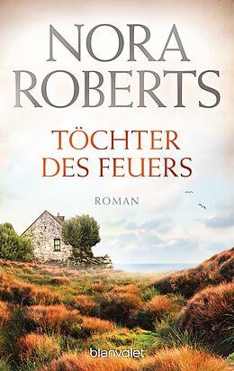 Kartonierter Einband Töchter des Feuers von Nora Roberts