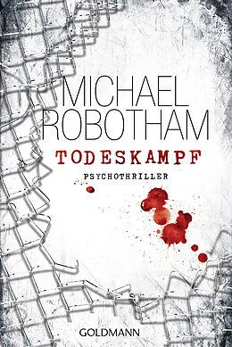 Kartonierter Einband Todeskampf von Michael Robotham