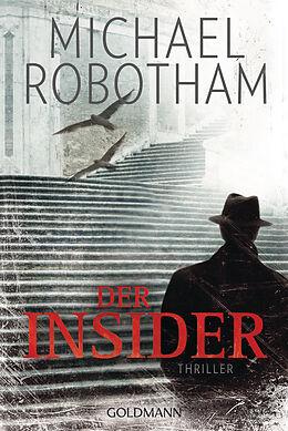 Kartonierter Einband Der Insider von Michael Robotham