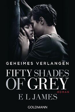 Kartonierter Einband Fifty Shades of Grey - Geheimes Verlangen von E L James