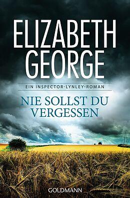 Kartonierter Einband Nie sollst du vergessen von Elizabeth George