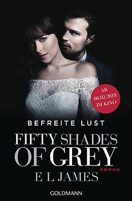 Kartonierter Einband Fifty Shades of Grey - Befreite Lust von E L James
