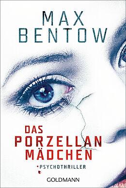 Kartonierter Einband Das Porzellanmädchen von Max Bentow