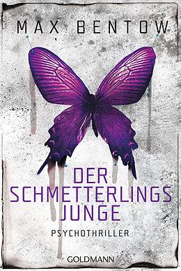 Kartonierter Einband Der Schmetterlingsjunge von Max Bentow