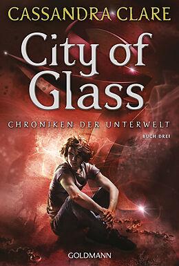Kartonierter Einband City of Glass von Cassandra Clare
