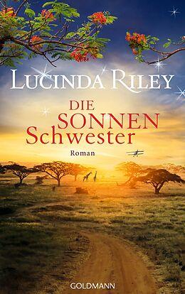 Kartonierter Einband Die Sonnenschwester von Lucinda Riley
