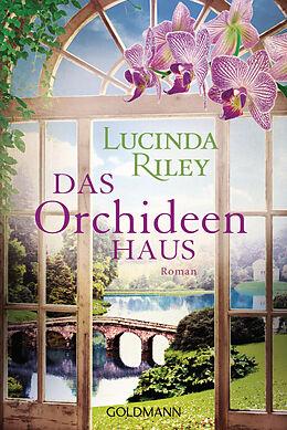 Kartonierter Einband Das Orchideenhaus von Lucinda Riley