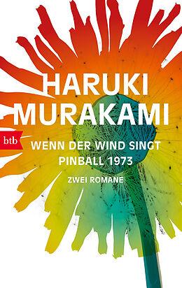 Kartonierter Einband Wenn der Wind singt / Pinball 1973 von Haruki Murakami