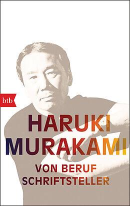 Kartonierter Einband Von Beruf Schriftsteller von Haruki Murakami