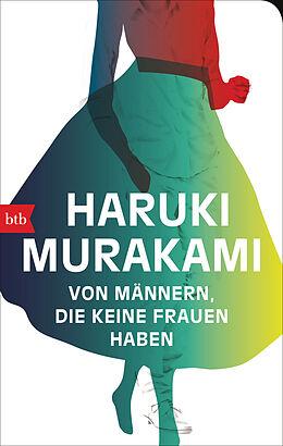 Kartonierter Einband Von Männern, die keine Frauen haben von Haruki Murakami