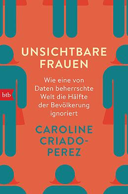 Kartonierter Einband Unsichtbare Frauen von Caroline Criado-Perez