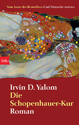 Kartonierter Einband Die Schopenhauer-Kur von Irvin D. Yalom