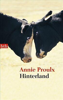 Kartonierter Einband Hinterland von Annie Proulx