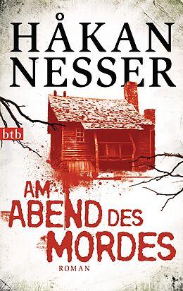 Taschenbuch Am Abend des Mordes von Håkan Nesser