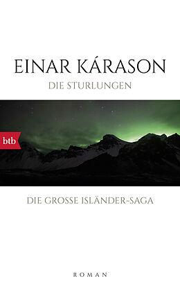Fester Einband Die Sturlungen von Einar Kárason