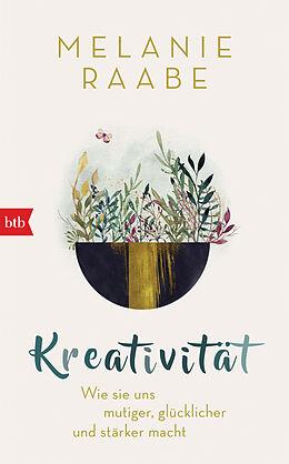 Fester Einband Kreativität von Melanie Raabe