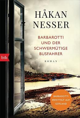 Kartonierter Einband Barbarotti und der schwermütige Busfahrer von Håkan Nesser