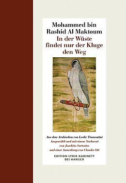 Fester Einband In der Wüste findet nur der Kluge den Weg von Mohamed bin Rashid Al Maktoum