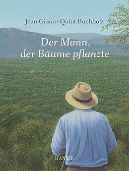 Der Mann, der Bäume pflanzte [Version allemande]