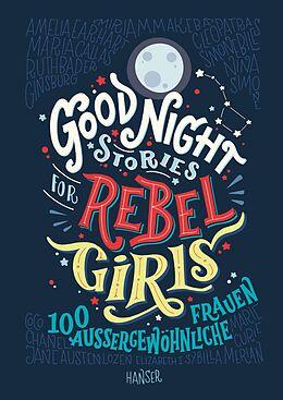 Fester Einband Good Night Stories for Rebel Girls von Elena Favilli, Francesca Cavallo