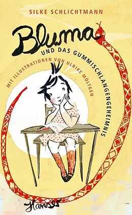 Bluma und das Gummischlangengeheimnis [Version allemande]