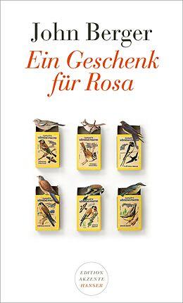 Kartonierter Einband Ein Geschenk für Rosa von John Berger