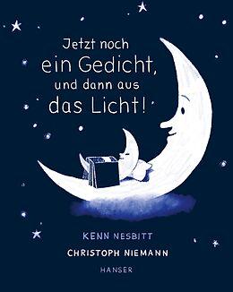 Fester Einband Jetzt noch ein Gedicht, und dann aus das Licht! von Kenn Nesbitt, Christoph Niemann