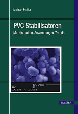E-Book (pdf) PVC Stabilisatoren von Michael Schiller
