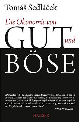Die Ökonomie von Gut und Böse [Versione tedesca]