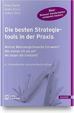 Set mit div. Artikeln (Set) Die besten Strategietools in der Praxis von Klaus Kerth, Heiko Asum, Volker Stich